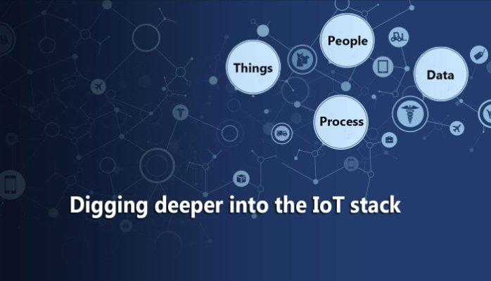 Digging deeper into the IoT stack